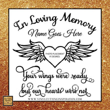 In Loving Memory Svg Photo Heart,  In Loving Memory Svg, Your Wings Were Ready, but Our Hearts Were Not. Angel Wings svg, Heart SVG, Memorial SVG, Sympathy Svg, Svg Files, Dxf - Vinyl Cutting Inspiration