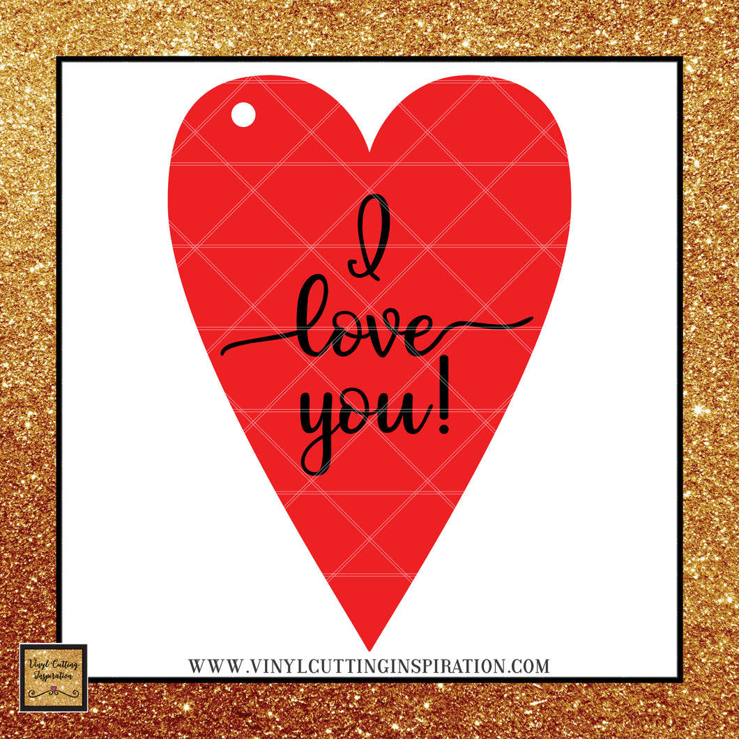 I Love You Heart Gift Tag, Heart Valentine, Gift Tag Vector, Svg Files for cricut, Silhouette cutting files, love svg, Svg images, Svg Designs - Vinyl Cutting Inspiration