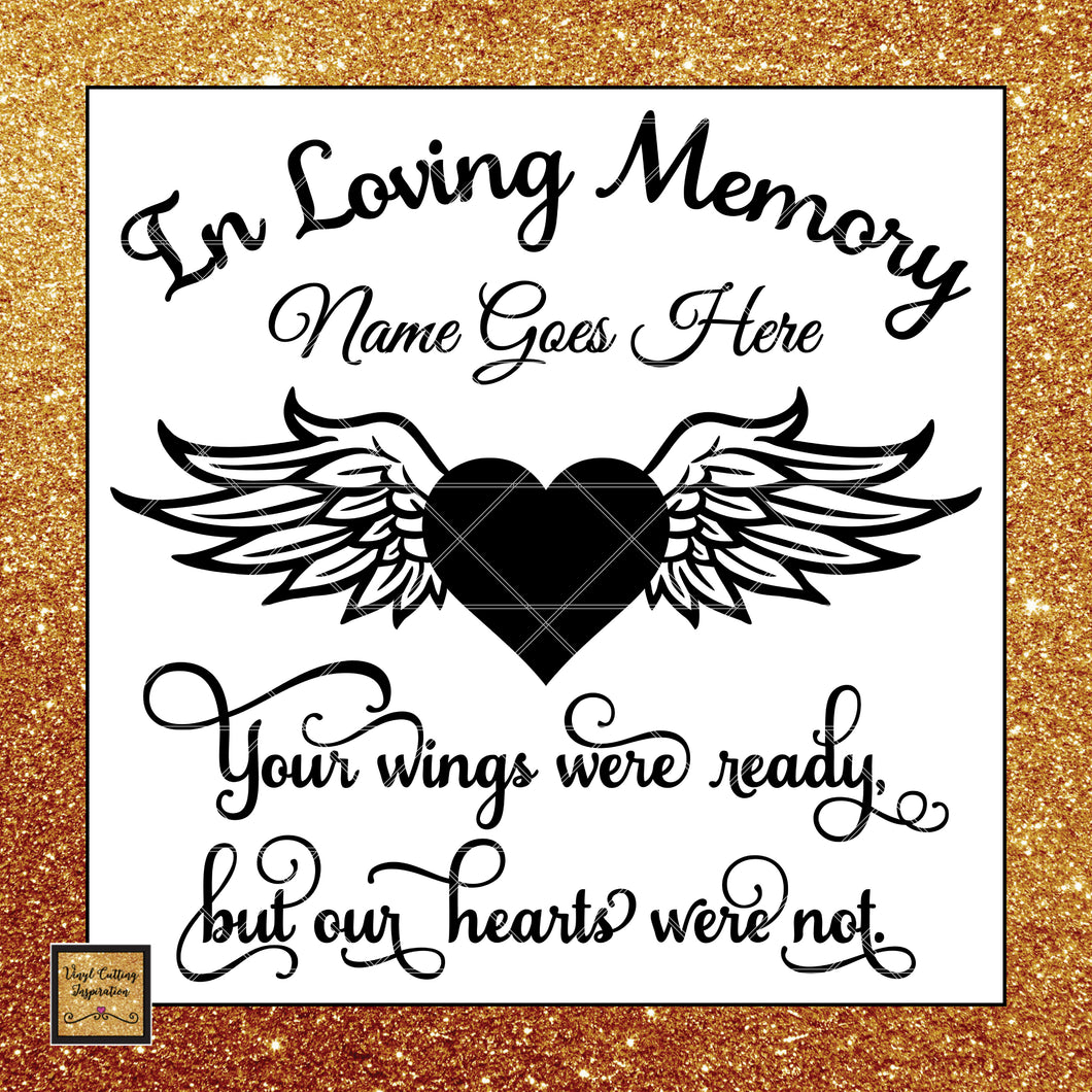 In Loving Memory Svg Your Wings Were Ready But Our