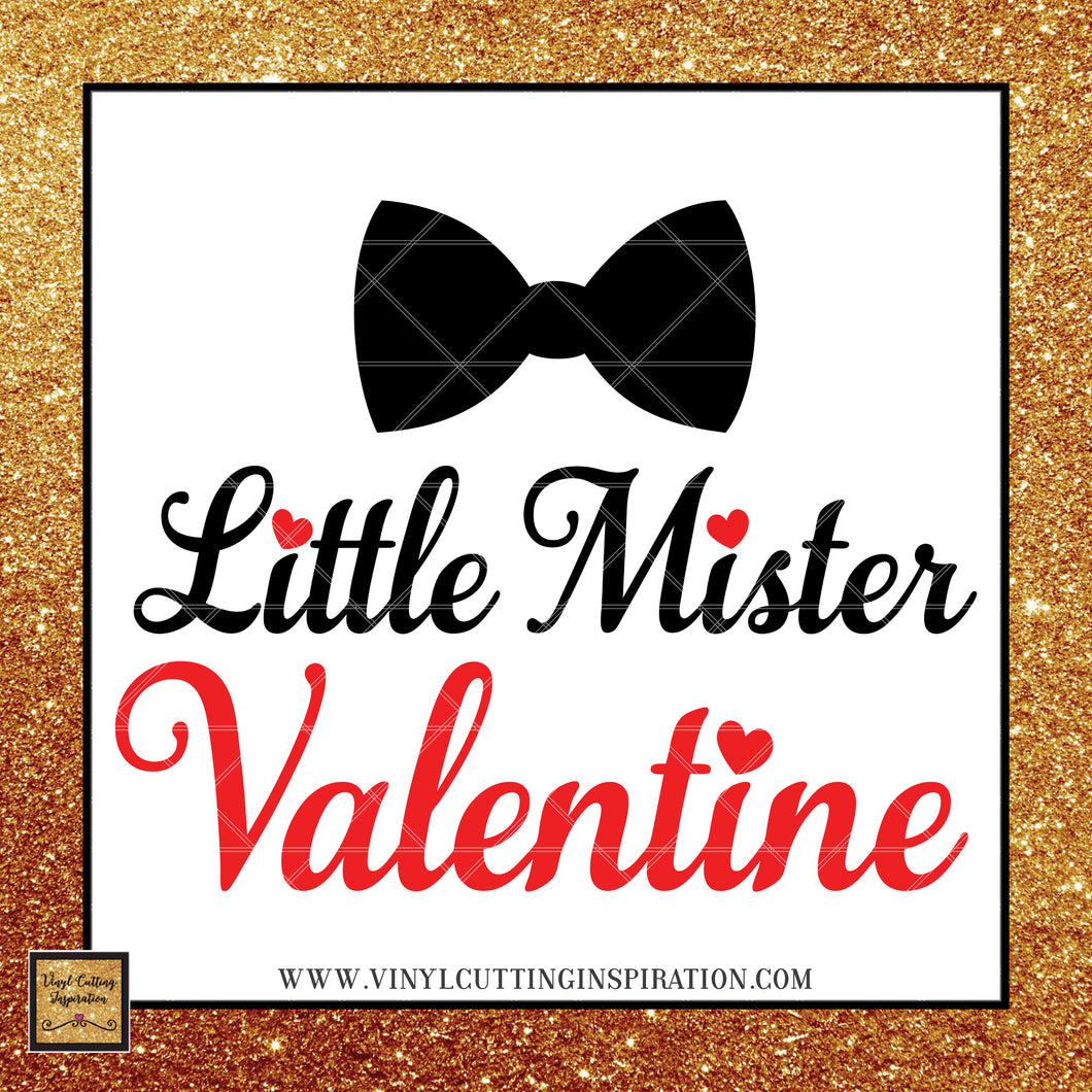 Little Mister Valentine SVG, Little Mister Valentine SVG,  Valentine svg, Love Svg, Heart Svg, Valentine's Day Svg - Vinyl Cutting Inspiration