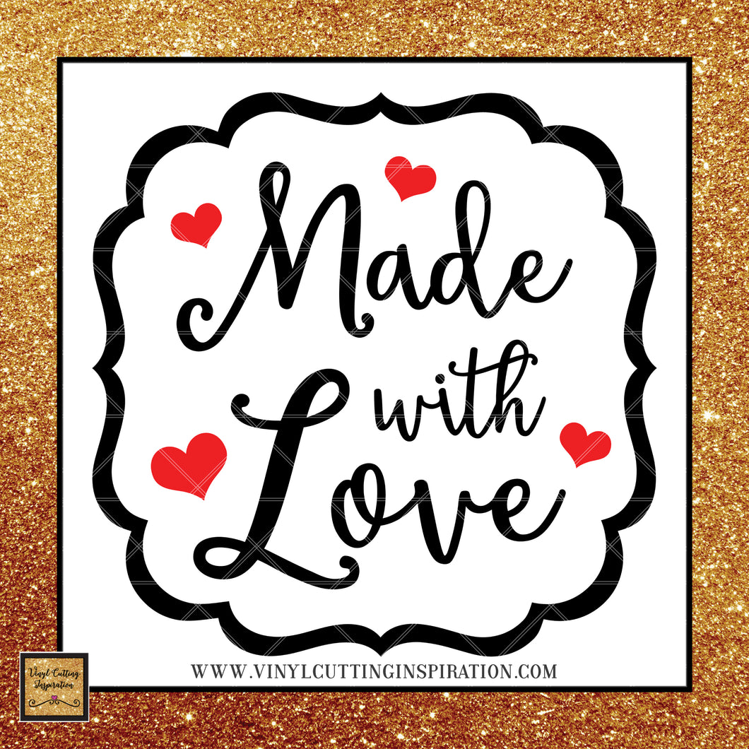 Made with Love Label SVG, Valentine Svg, Valentines Day Svg, Heart Svg, Love Heart Svg, Cutting Files For Silhouette and Cricut, Svg Files, dxf - Vinyl Cutting Inspiration