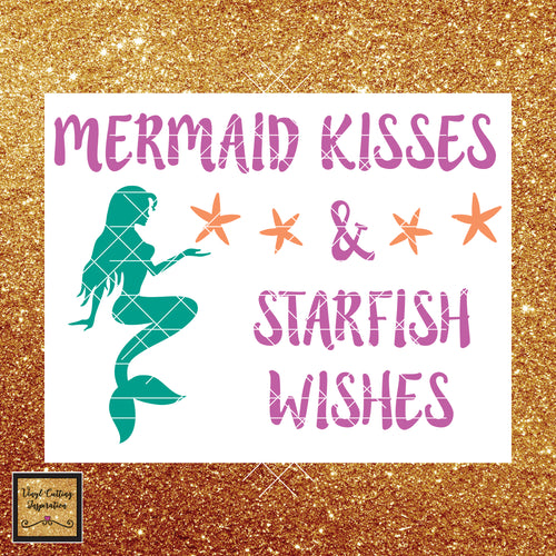 Mermaid Svg, Mermaid Kisses Svg, Starfish Wishes, Starfish Svg, Silhouette Cut File, Cricut Cut File, Beach Svg - Vinyl Cutting Inspiration