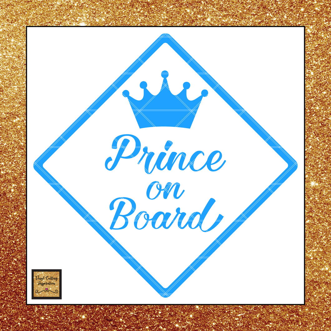 Prince on Board Svg, Prince Svg, Prince Cut File, Baby Boy Svg, Baby Shower Svg, Vector cut files, Baby on Board Svg, Prince Clip Art, dxf - Vinyl Cutting Inspiration