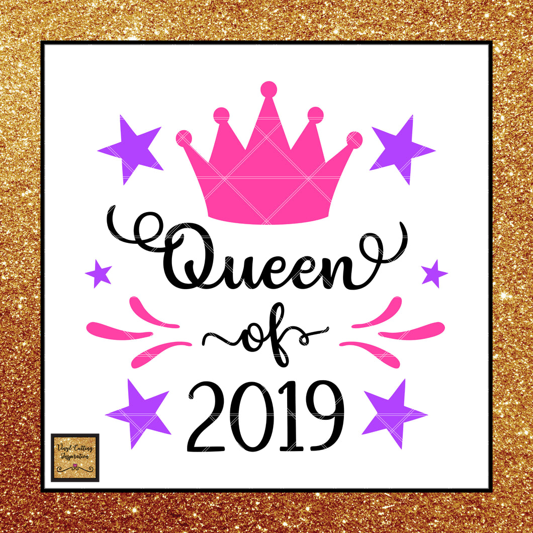 Queen Svg, Queen of 2019, New Year, Happy New Year Svg, Cutting Files for New Year - Vinyl Cutting Inspiration