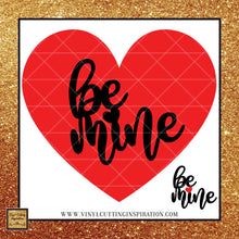 Be Mine Svg, Valentine Svg, Valentines Day Svg, Heart Svg, Love Heart Svg, Cutting Files For Silhouette and Cricut, Svg Files, dxf - Vinyl Cutting Inspiration