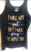 I will not Quit but I will Pray the whole time Svg, Pray Svg, Christian Svg, Prayer Svg, Svg Files, Religious Svg, Motivational Svg, Inspirational Svg, Motivation Svg, Quote Svg - Vinyl Cutting Inspiration