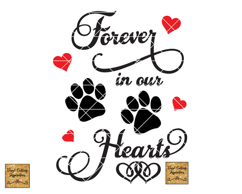 Forever In Our Heart Svg Paw Print Svg Love Svg In Loving Memory Sv Vinyl Cutting Inspiration