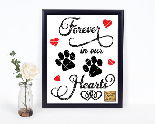 Forever in our Heart SVG, Paw Print, In Loving Memory Svg, Heart SVG, DXF, Vector, Pet Memorial Svg, Dog Memorial, Pet Sympathy Svg, Dog Svg - Vinyl Cutting Inspiration