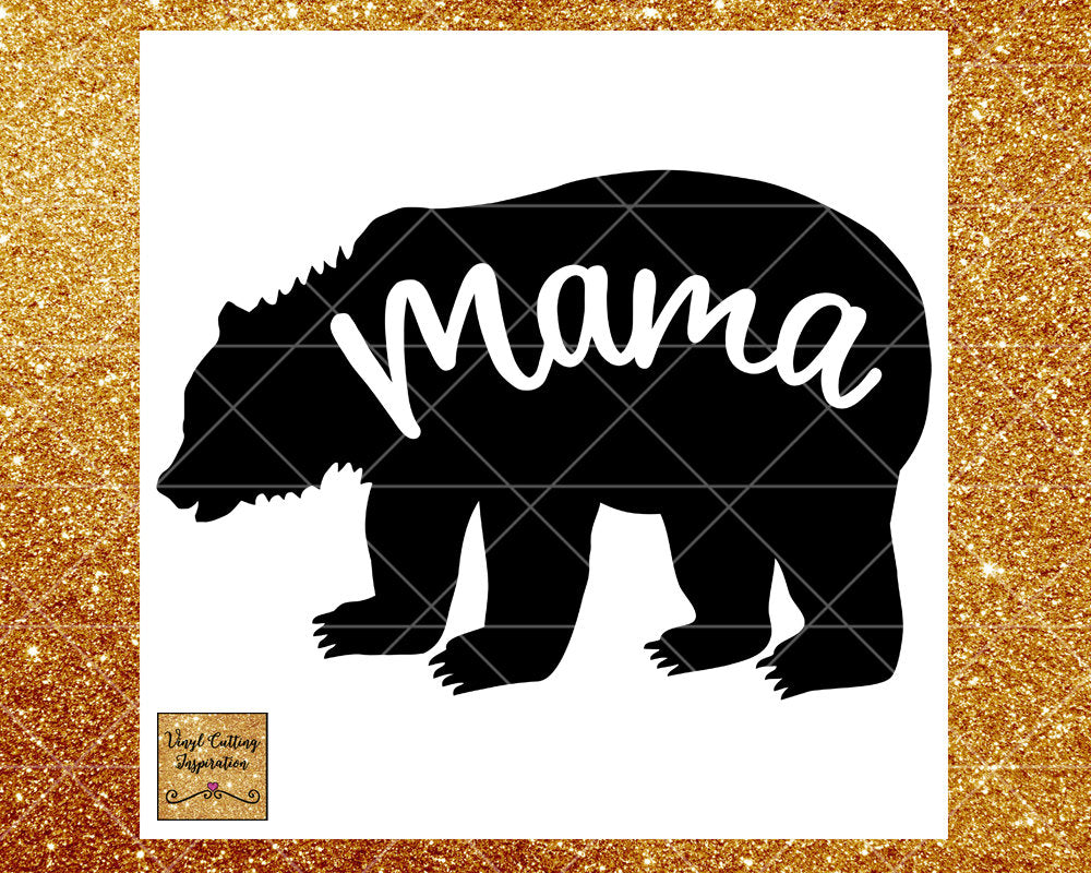 Mama Bear, Mama Bear Svg, Mama Bear Svg Files, Mama Bear Svg Files for Cricut, Mama Bear Svg Bear Family, Svg Files, Bear Svg, Mom Svg, Mom - Vinyl Cutting Inspiration