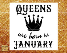 Queens are Born Svg, Queens are Born, Queens are Born in, Queens are Born in January, Birthday Svg, Cut File, Cutting Files, Silhouette, Dxf - Vinyl Cutting Inspiration