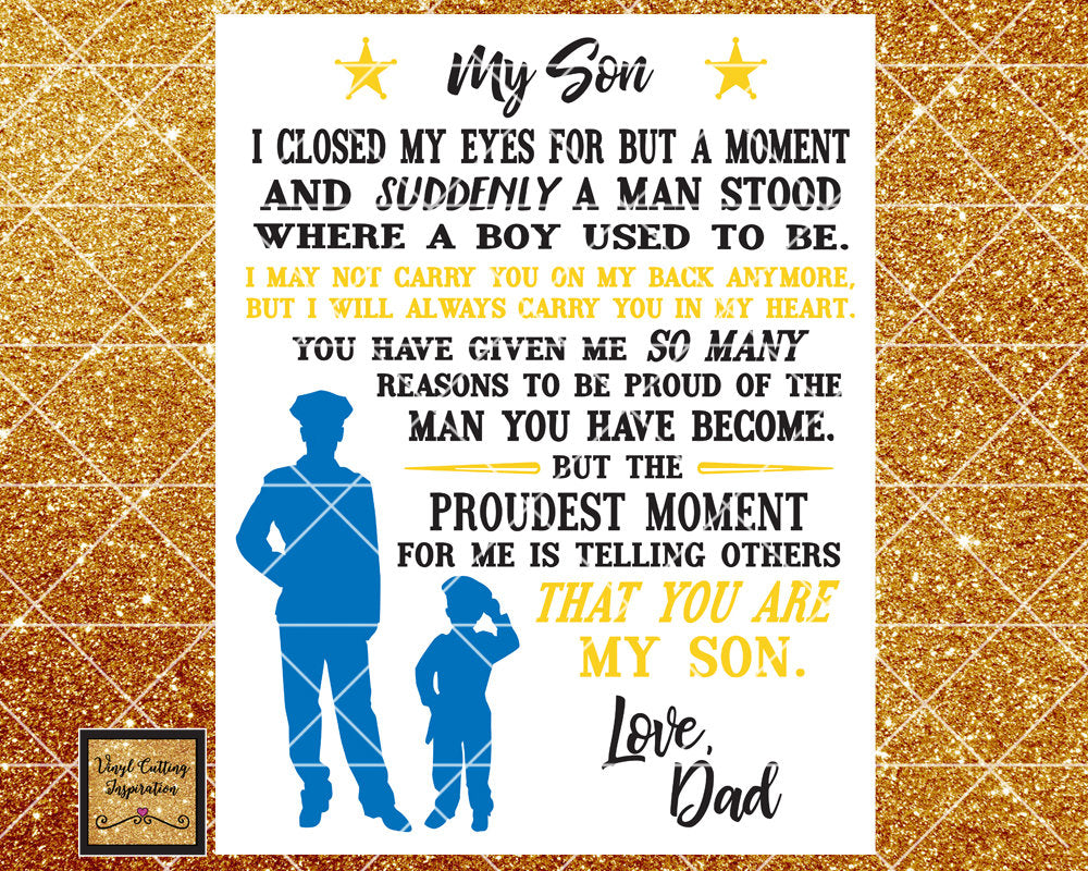Proud Police Dad, To My Son Svg, To My Son DXF, Police SVG,  Svg images, Svg File, Support for Cops, Gift for Son, Police Dad, Gift For Him - Vinyl Cutting Inspiration