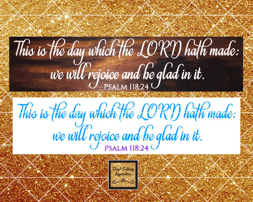 This is the day Svg, This is the day the Lord has made, Psalms SVG, Bible Verse Svg, Christian Svg, Scripture Svg, Svg Cut File dxf cricut - Vinyl Cutting Inspiration