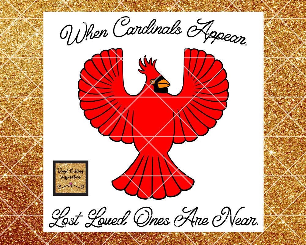 When a Cardinal, Cardinal Heaven Svg, When Cardinals Appear Lost Loved Ones Are Near Svg, Visitor From Heaven SVG, Cardinal, Memorial Gift - Vinyl Cutting Inspiration