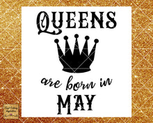 Queens are Born Svg, Queens are Born, Queens are Born in, Queens are Born in May, Birthday Svg, Cut File, Cutting Files, Cricut Silhouette - Vinyl Cutting Inspiration