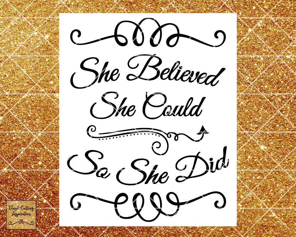 She Believed Svg, She believed, She Could, So She Did, Motivational Svg, Inspirational Svg, Svg File, Svg Files, Svg Cut File for Cricut - Vinyl Cutting Inspiration