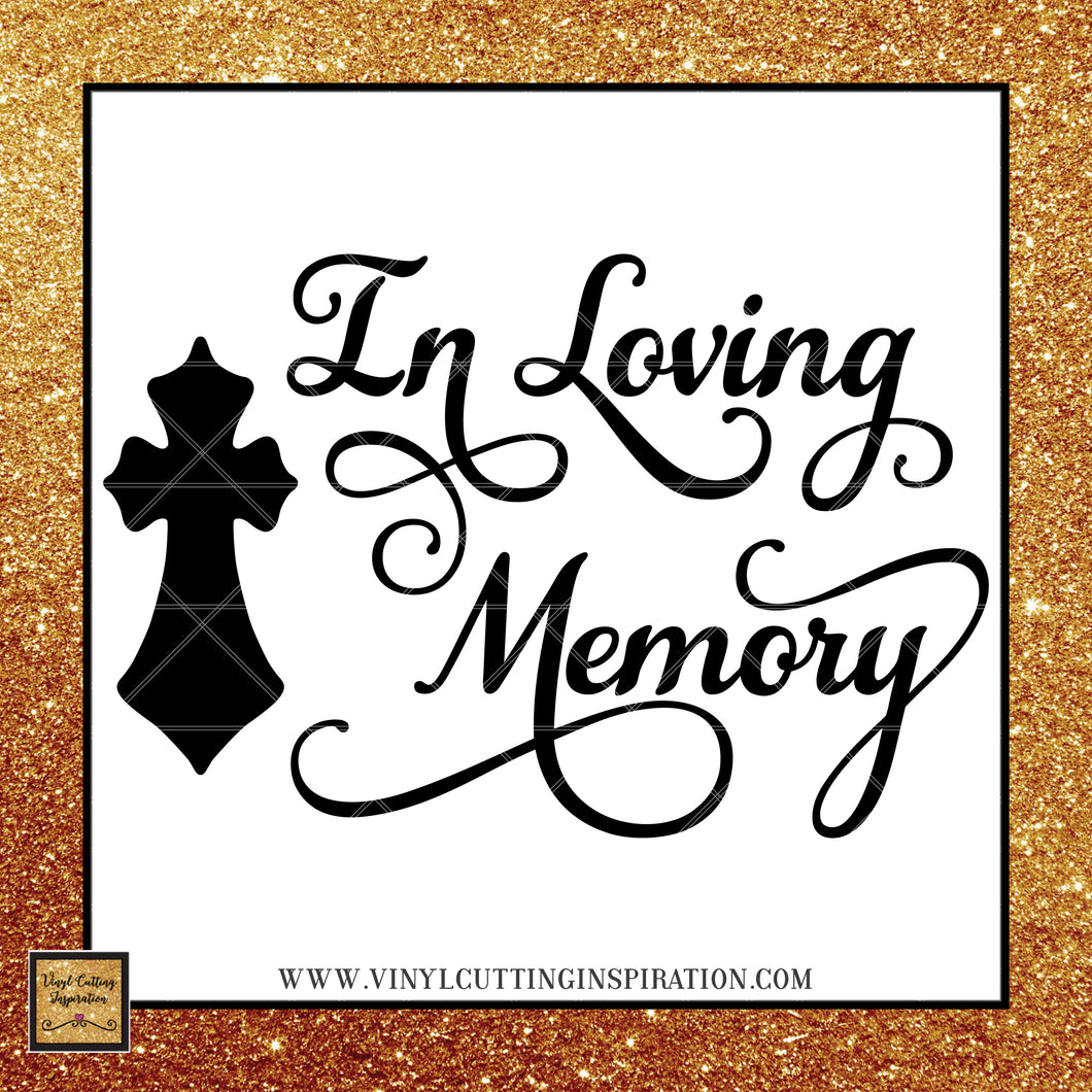 In Loving Memory Svg Cross Svg, Memorial SVG, Sympathy Svg, Svg Files, Dxf Files - Vinyl Cutting Inspiration