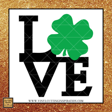 Love Svg, Love Heart Svg, Love with Clover, Shamrock svg, Clover Svg, St. Patricks Day Svg, 4 leaf clover svg, Irish svg,St. Patty's Day Svg, Svg images, Cut files, luck, Cutting Files For Silhouette and Cricut, Svg Files, dxf
