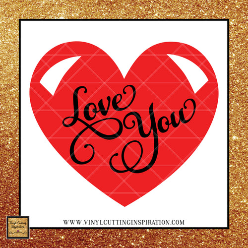 Love you SVG, Love you More Svg, Love SvG, Valentines Day Svg, Valentine Svg, Valentines Svg, Heart Svg, Love Heart Svg, Cutting Files For Cricut, Svg Files, Svg Image, dxf - Vinyl Cutting Inspiration