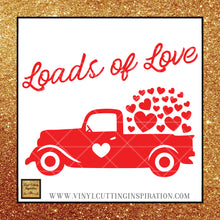 Red Truck, Valentine Svg, Loads of Love, Vintage Red Truck Valentine, Love You Svg, Valentines Day Svg, Valentine Svg, Valentines Svg, Love Svg, Heart Svg, - Vinyl Cutting Inspiration
