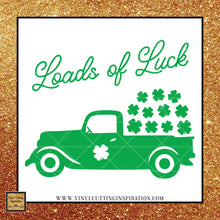 Loads of Luck Vintage Truck Svg, 4-Leaf Clover, Shamrock svg, Clover Svg, St. Patricks Day Svg, 4 leaf clover svg, Irish svg, St. Patty's Day Svg, Svg images, Cut files, luck - Vinyl Cutting Inspiration