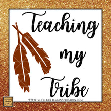 Teaching my Tribe with Feathers SVG, Teacher Svg, Teacher Appreciation, Back to School Svg, School Svg, Teach Svg - Vinyl Cutting Inspiration