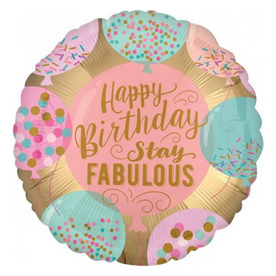 Globo Happy Birthday - Stay Fabulous (45 cm) (con helio +$55)
