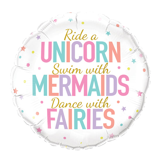 "Globo ""Ride a unicorn, swim with mermaids, dance with fairies"" (45 cm) (Con helio + $55)"