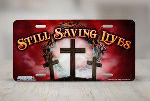 "Airstrike® Christian License Plate 529-""Still Saving Lives""-Cross License Plate"