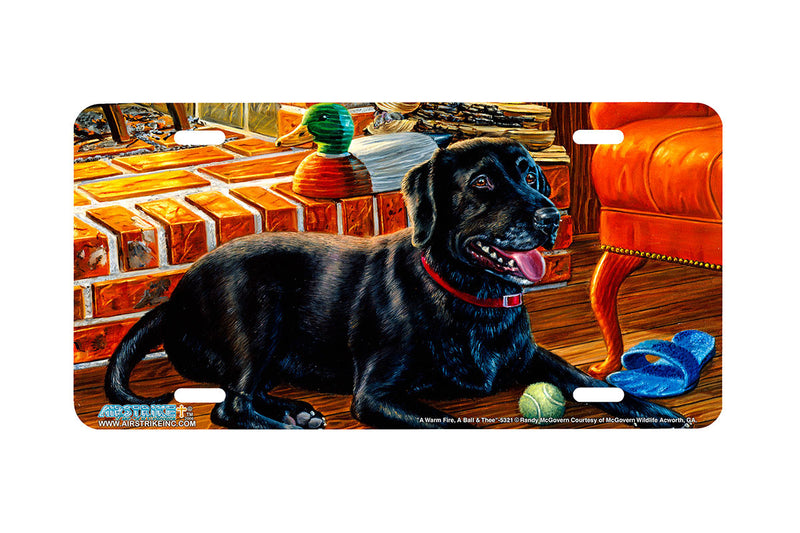 "Airstrike® 5321-""A Warm Fire, A Ball and Thee"" Black Labrador Retiever Dog License Plate"
