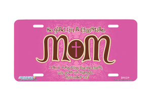 "Airstrike® Christian License Plate 7222-""Christian Mom""-Christian License Plate"