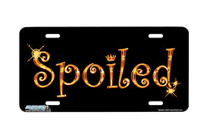 "Airstrike® 556-""Spoiled""-Funny License Plate"