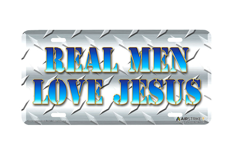 "Airstrike® Christian License Plate 242-""Real Men Love Jesus"" Christian License Plates"