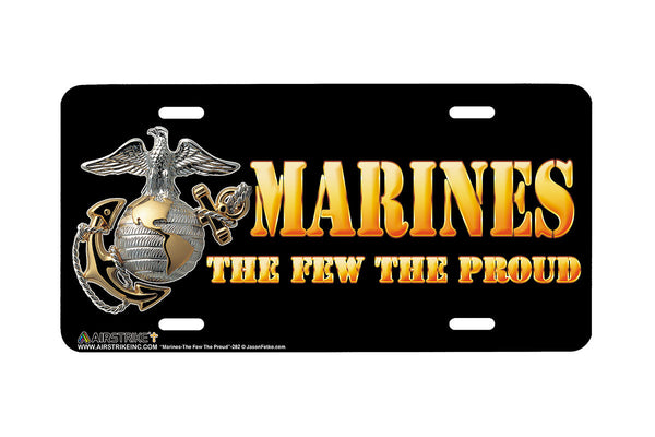 "Airstrike® Marine Corps License Plate Marine License Plate ""Marines The Few and Proud""-282"
