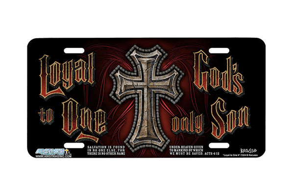 "Airstrike® Cross License Plate 7224-""Loyal to One II""-Christian License Plate"