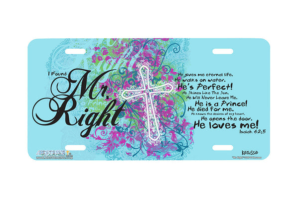 "Airstrike® Cross License Plate 7205-""Mr. Right""-Christian License Plate"