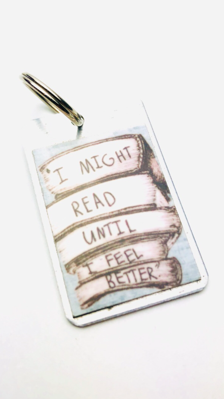 I Might Read Until I Feel Better Mini Keychain