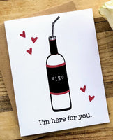 Vino - I'm Here For You Card