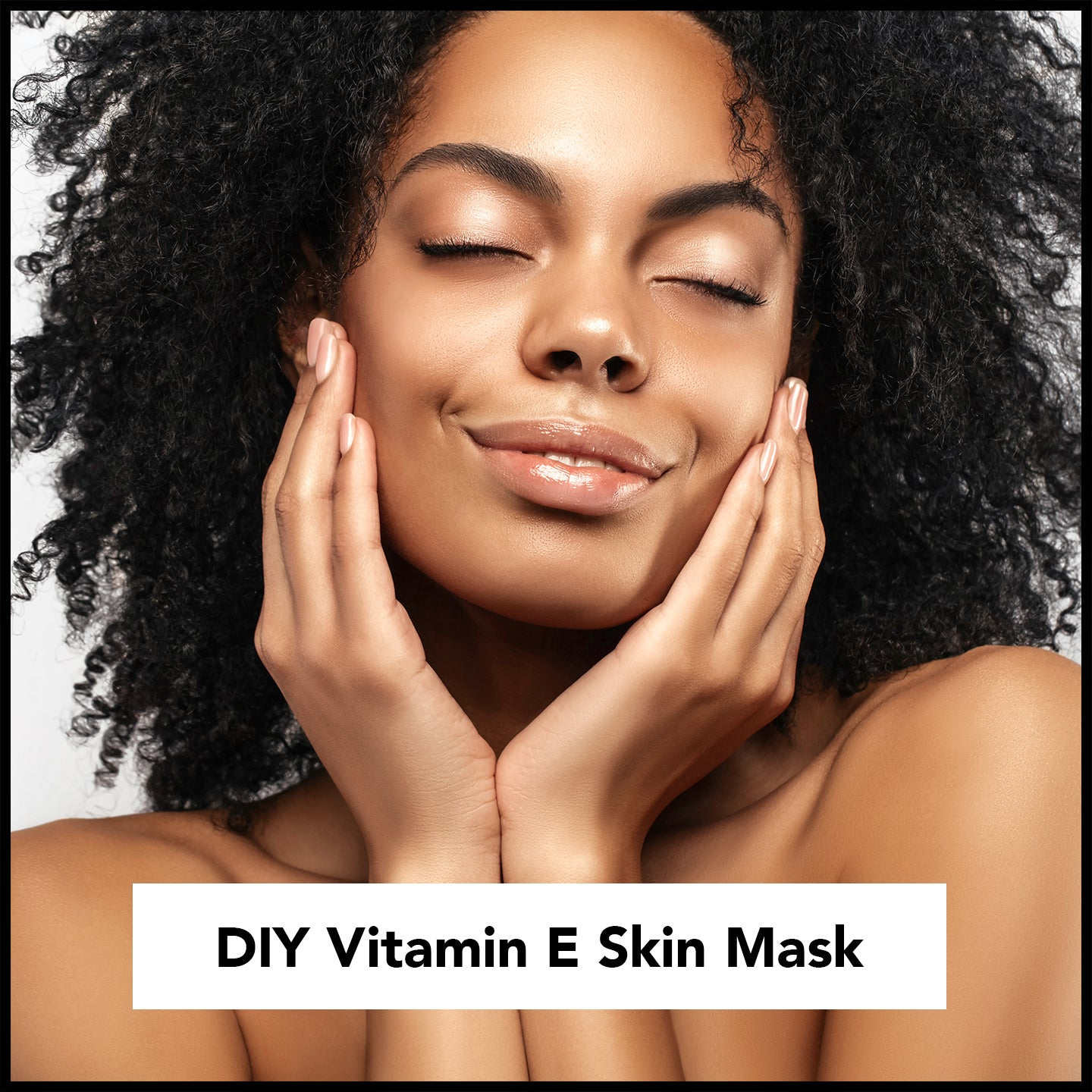 DIY - My 3 Favorite Vitamin E Skin Masks