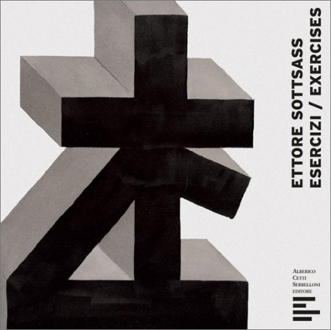 Esercizi / Exercises by Ettore Sottsass (Italian & English Edition)