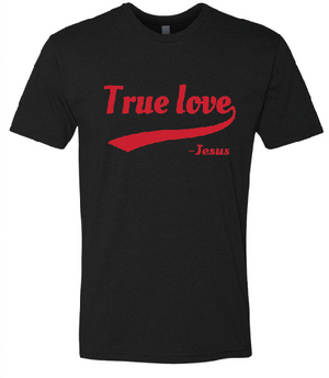 True Love - T-Shirt - Black