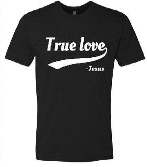 True Love - T-Shirt - Black and White