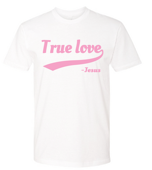 White and Pink True Love T-Shirt