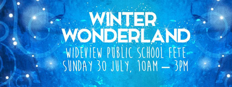 Winter Wonderland - Wideview Public School Fete