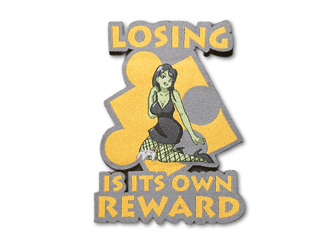 Losing Is It's Own Reward