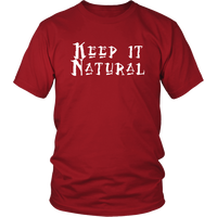 Keep It Natural T-Shirt