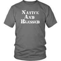 Native and Blessed T-Shirt