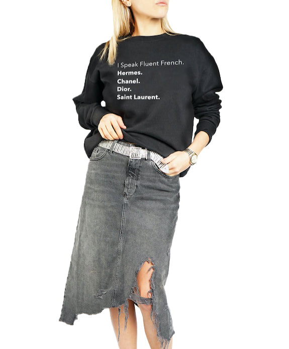 I Speak Fluent French Long Sleeve Black Sweatshirt