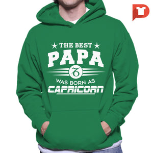 The Best Papa was born as Capricorn V.C1 Hoodie