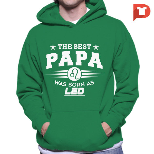 The Best Papa was born as Leo V.C8 Hoodie