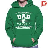 The Best Dad was born as Capricorn V.C1 Hoodie